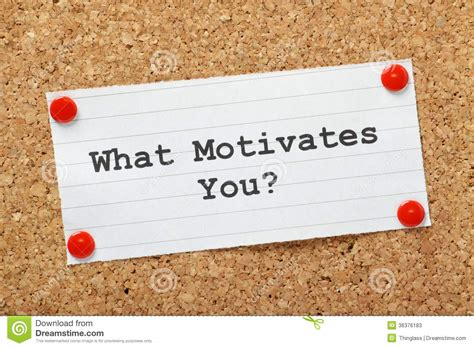 What Motivates You? Stock Image. Image Of Incentives