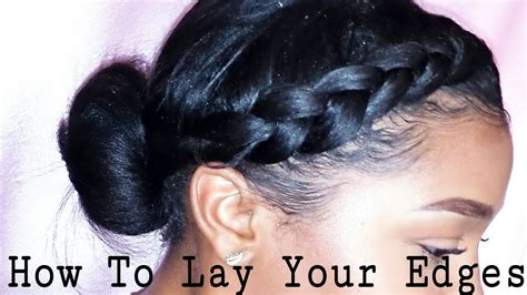 How To Lay & Slay Your Edges!  Youtube