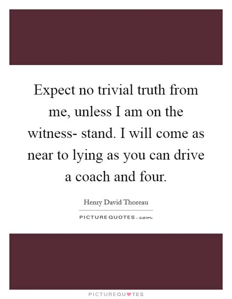 witness stand quotes sayings witness stand picture quotes
