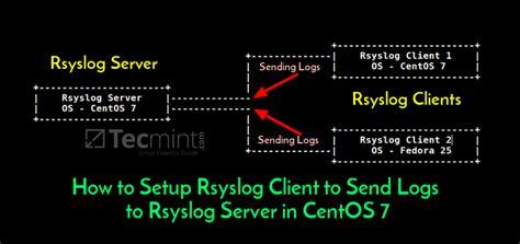 setup rsyslog client  send logs  rsyslog server