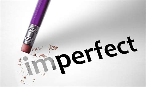 The Imperfections Of Perfection