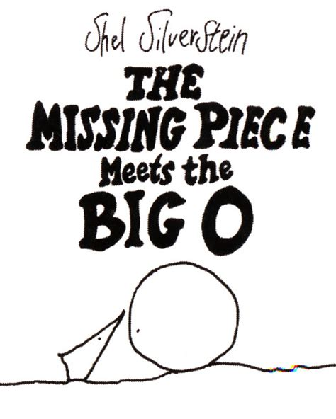 the missing piece meets the big o the missing piece meets the big o shel silverstein