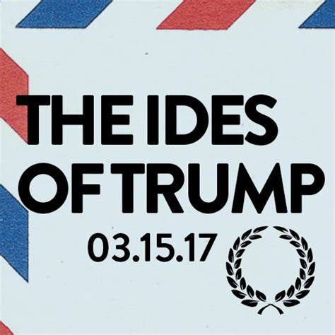 ides of trump postcard the ides of theidesoftrump