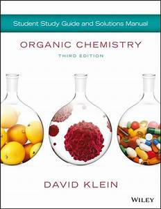 Organic Chemistry  U2013 Student Study Guide And Solutions