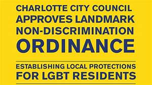 Charlotte City Council Approves Landmark Ordinance | Human ...