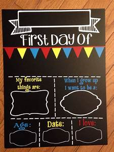 first day of school chalkboard reusable fill in the by With first day of school sign template