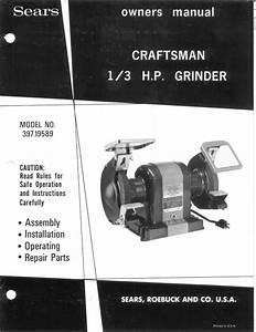Craftsman 397 19589 1  3hp Bench Grinder  6 U0026quot X3  4 U0026quot X1  2 U0026quot   Instructions