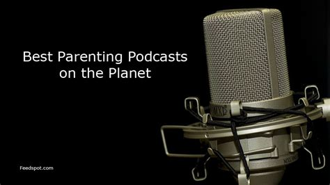 top 25 parenting podcasts radio you must subscribe to in 2019