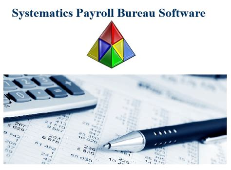 payroll bureau services 39 systematics payroll bureau 39 payroll software for your