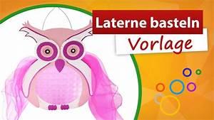 Laternen Basteln Vorlagen : laterne basteln vorlage eule f r st martinsumzug trendmarkt24 youtube ~ Orissabook.com Haus und Dekorationen