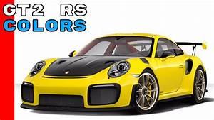 Car Paint Colors Chart 2018 Porsche 911 Gt2 Rs Colors Youtube