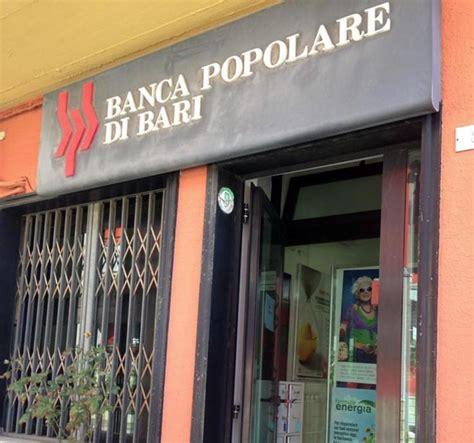 Orari Banca Popolare Di Bari by Banca Popolare Di Bari Ecco L Inchiesta Che Fa Tremare La