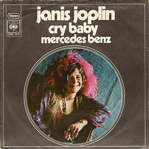 Mercedes Benz Janis Joplin : janis joplin cry baby mercedes benz vinyl 7 45 rpm single discogs ~ Maxctalentgroup.com Avis de Voitures