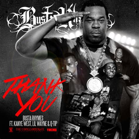 busta rhymes thank tip lil wayne kanye west song feat ft albums single album featuring songs music thankyou wikipedia remix
