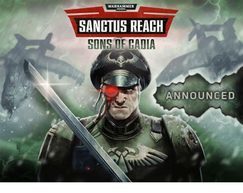 warhammer 40000 sangtus reach sons of cadia announced warhammer meme me me