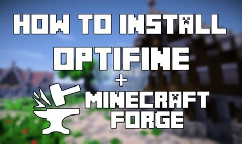 install optifine  forge bug fixes