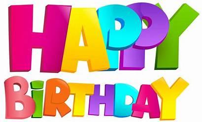 Birthday Happy Transparent Clip Colorful Clipart Anniversaire