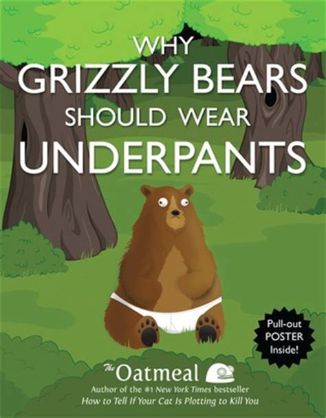 grizzly bears  wear underpants  matthew inman reviews discussion bookclubs lists