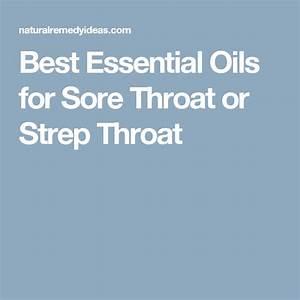 Best Essential Oils For Sore Throat Or Strep Throat
