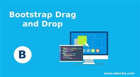 bootstrap drag  drop   bootstrap drag  drop