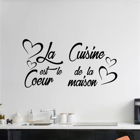 phrase cuisine sticker citation la cuisine est le coeur de la maison