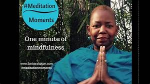 #Meditation Moments...One Minute of Mindfulness by Barbara ...
