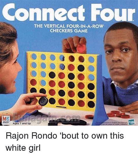 Connect 4 Memes - connect four the vertical four in a row checkers game ages 7 and up rajon rondo bout to own