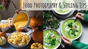 HOW TO IMPROVE YOUR FOOD PHOTOGRAPHY | food photography tips - YouTube