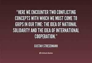 Gustav Stresema... International Cooperation Quotes