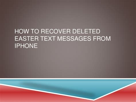 how to find deleted text messages on iphone how to recover deleted easter text messages from iphone