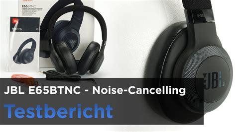 bluetooth in ear test der jbl e65btnc im test bluetooth kopfh 246 rer mit noise cancelling anc vergleich qc 35