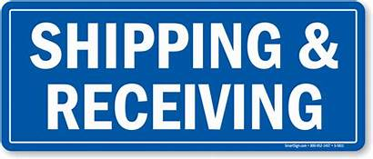 Receiving Shipping Sign Signs Delivery Mysafetysign Fast