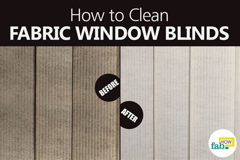 how to clean window blinds how to clean fabric window blinds the easy way fab how