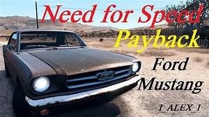 Need for Speed Payback Ford Mustang 1965 все реликвии - YouTube