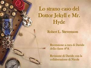 Ppt - Lo Strano Caso Del Dottor Jekyll E Mr  Hyde Powerpoint Presentation