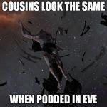 Eve Online Memes - eve online meme generator imgflip