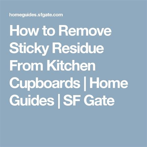 How To Remove Kitchen Cupboards 17 best ideas about remove sticky residue on