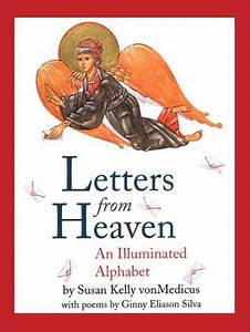 letters from heaven by susan kelly vonmedicus reviews With letters from heaven book
