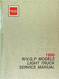 1990 Gmc Truck Repair Shop Manual Original R  V Pickup