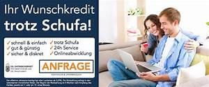 Kredit Sofortauszahlung Trotz Schufa : kredit trotz schufa seri se kreditvergabe auch mit ~ Kayakingforconservation.com Haus und Dekorationen