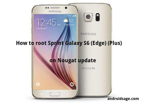 how to root sprint galaxy s6 edge plus on stock nougat firmware update