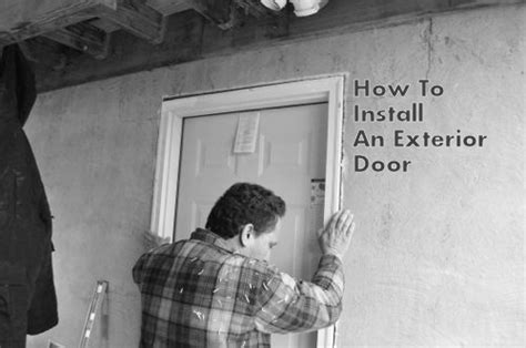 How To Install Or Replace An Exterior Door  One Project