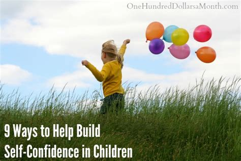 Build Help by 9 Ways To Help Build Self Confidence In Children One