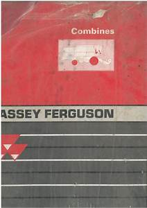 Massey Ferguson Combine Mf30 Mf32 Mf34 Mf36 Mf38e Mf38 Mf40 Workshop Training Service Manual