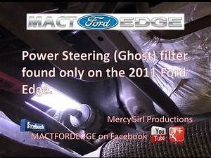 2011 Ford Edge Power Steering Ghost Filter