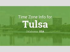 Time Zone & Clock Changes in Tulsa, Oklahoma, USA