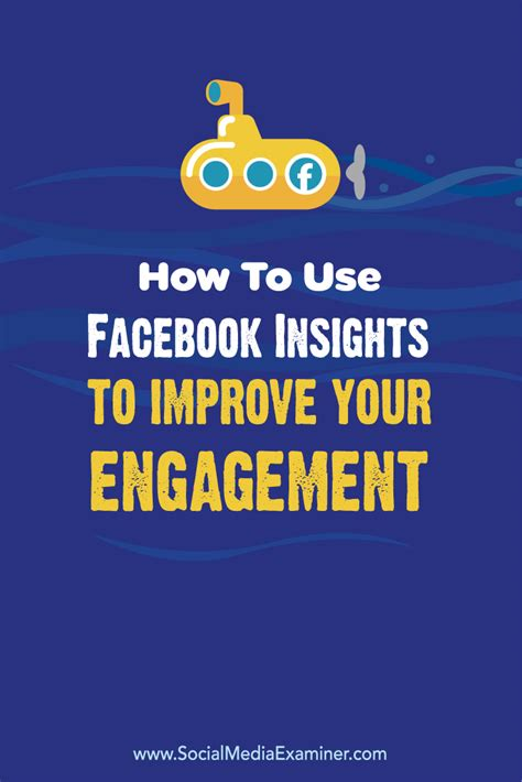 How To Use Facebook Insights To Improve Your Engagement  Social Media Examiner