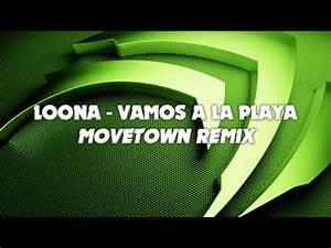 Vamos A La Playa : loona vamos a la playa movetown remix youtube ~ Orissabook.com Haus und Dekorationen