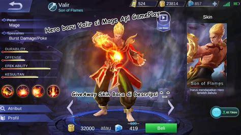 Hero Baru Valir Si Mage Api + Giveaway Skin Baca Di