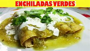 Como hacer Enchiladas Verdes de Pollo / Chicken Enchiladas ...